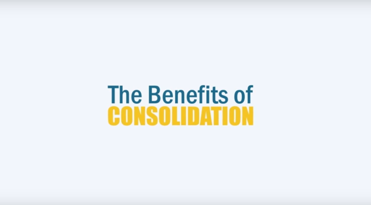 The Benefits of Consolidation