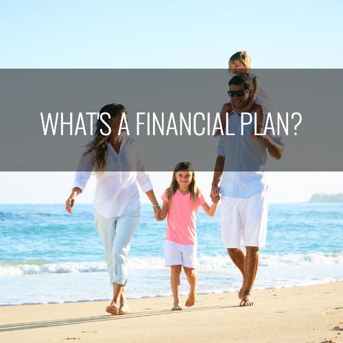 What's a Financial Plan?