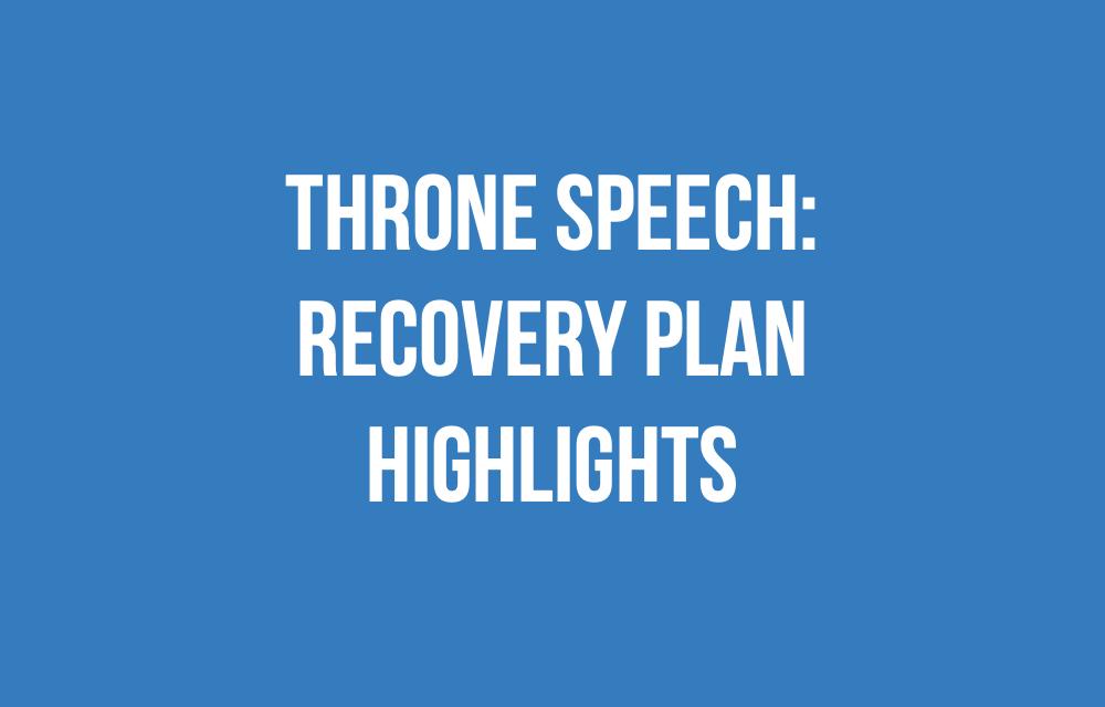Throne Speech: Recovery Plan Highlights