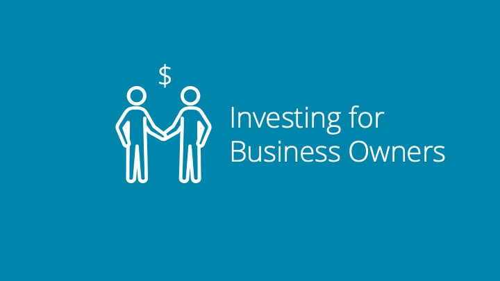 Investing as a Business Owner